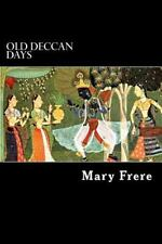 Old Deccan Days : Hindoo Fairy Legends Current in Southern India Collected...