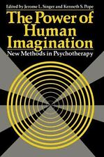 The Power of Human Imagination (Emotions, Personality, and Psychothera-ExLibrary
