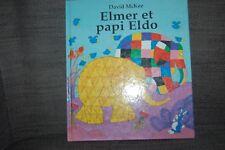 livre Elmer et papi Eldo