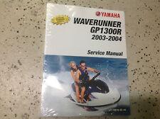 2003 2004 Yamaha WaveRunner GP1300R GP 1300R Shop Service Repair Manual OEM NEW