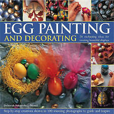 Egg Painting and Decorating: 20 Charming Ideas for Creating Beautiful (NF13)
