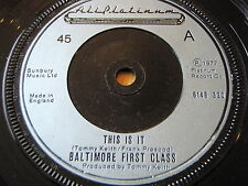 """BALTIMORE FIRST CLASS - THIS IS IT     7"""" VINYL"""