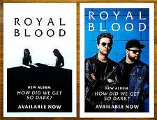 ROYAL BLOOD How Did We Get So Dark 2017 Ltd Ed RARE Poster +FREE Rock Pop Poster