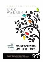 The Purpose Driven Life: What on Earth Am I Here For? by Rick Warren...