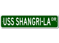 USS SHANGRI-LA CVS 38 Ship Navy Sailor Metal Street Sign - Aluminum
