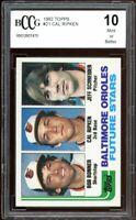 1982 Topps #21 Cal Ripken Jr Rookie Card BGS BCCG 10 Mint+
