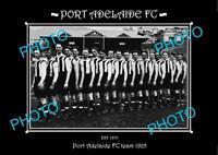 SANFL LARGE HISTORIC PHOTO OF THE PORT ADELAIDE FC TEAM 1925