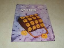 Vintage 1969 GAYART Make it with NYLEEN Pattern Booklet