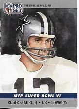 1990 Pro Set Super Bowl VI MVP Roger Staubach card, Dallas Cowboys HOF