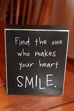 "Wooden Box Sign ""Find the One Who Makes Your Heart Smile"" by Collins"