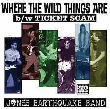"""WHERE THE WILD THINGS ARE by Jonee Earthquake Band 45 7"""" Vinyl 2009 Garage Punk"""