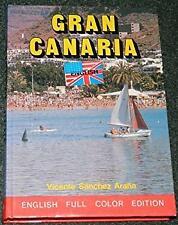Gran Canaria (English, Full Color Edition) by Vicente Sanchez Arana