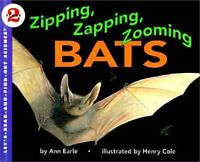 Zipping, Zapping, Zooming Bats (Lets-Read-and-Find-Out Science 2) by Ann Earle