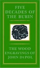 Five Decades of the Burin: The Wood Engravings of John DePol John Depol Paperba