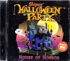 Shivers HALLOWEEN PARTY: HOUSE OF HORROR CLASSIC SPOOKY SOUNDS & SCARY MUSIC NEW