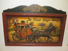 "24x34 original oil painting on WOOD of WELLS FARGO of ""The Great Stage Robbery"""