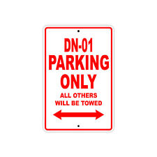 HONDA DN-01 Parking Only Towed Motorcycle Bike Chopper Aluminum Sign