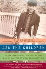 Ask the Children: The Breakthrough Study That Reveals How to Succeed at Work and