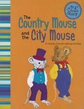 The Country Mouse and the City Mouse: A Retelling of Aesop's Fable (Paperback or