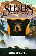 Seekers: The Last Wilderness 4 by Erin Hunter (2010, Hardcover)