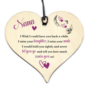 #1150 NANA have you back Wood Love Heart Sign Memorial Birthday Gift Grave