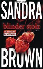 Brown, Sandra - Blinder Stolz: Thriller