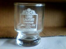Lord Calvert Canadian shot glass stemmed bottom