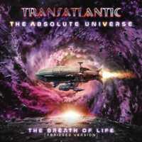 Transatlantic - Absolute Universe, Breath Of Life Abridged (NEW CD