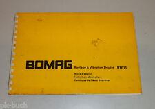 Mode d'emploi / Instructions d'entretien / Catalogue de pièces Bomag BW90