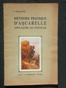 Méthode d'aquarelle appliquée au paysage - Grosclaude - Bornemann