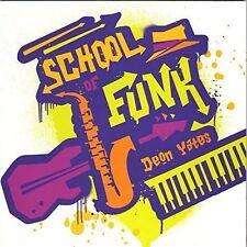 Deon Yates - School of Funk [New CD]