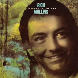RICH MULLINS – Pictures In The Sky  - -  Rare White Rock / Power Pop