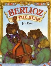 Berlioz the Bear by Jan Brett c1996, NEW Paperback, We Combine Shipping