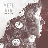 Least of These - Mere Image [CD]