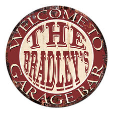 CPGB-0128 Welcome BRADLEY'S GARAGE BAR Rustic Chic Tin Sign Man Cave Decor Gift