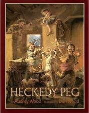 HECKEDY PEG (Brand New Paperback) Audrey Wood