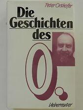 Peter Orthofer Die Geschichten des O. Buch
