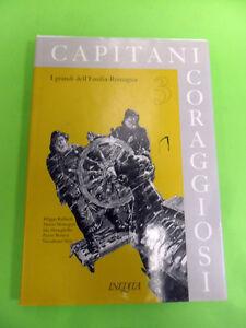 CAPITANI CORAGGIOSI N°3.I GRANDI DELL'EMILIA ROMAGNA.INEDITA 1998