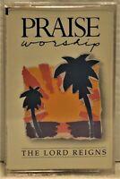 "PRAISE & WORSHIP  ""The Lord Reigns""  Cassette  Hosanna! Music HM-23"
