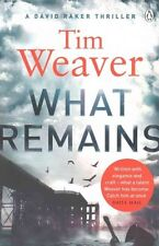 What Remains: David Raker Missing Persons #6, Weaver, Tim, Very Good Book