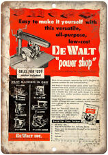 "DeWalt Power Shop Radial Power Saw Ad  - 10"" x 7"" Retro Look Metal Sign"