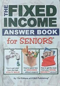 The Fixed Income Answer Book for Seniors Book with Fast Free Shipping