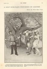 1900-ANTIQUE PRINT-GOLF-WEST HERTS GOLF CLUB ANNUAL DINNER BURLESQUE