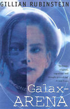 Galax-Arena by Gillian Rubinstein (Paperback, 2001)