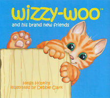 Wizzy-woo: And His Brand New Friends by Helga Hopkins (Hardback, 2007)
