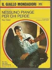 GIALLO MONDADORI 1173-RAY OWEN-NESSUNO PIANGE PER CHI PERDE-25/7/1971 -( MAG GG)