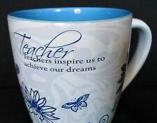 Teacher Mug Pavilion Gift Company 2009 Inspire Dreams Mark My Words Ceramic Cup