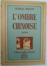 Georges Simenon - L'ombre chinoise - Editions CIR Collection Fayard