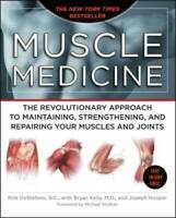 Muscle Medicine: The Revolutionary Approach to Maintaining, Strengthening - GOOD