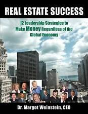 Real Estate Success 12 Leadership Strategies Make Money Regar by Weinstein Dr Ma